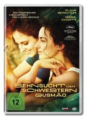 Die Sehnsucht der Schwestern Gusmao