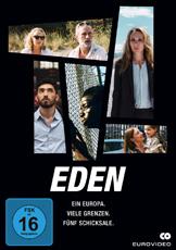 Eden - Ein Europa. Viele Grenzen. Fünf Schicksale.