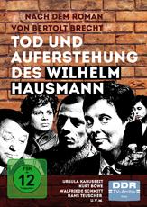 Tod und Auferstehung des Wilhelm Hausmann