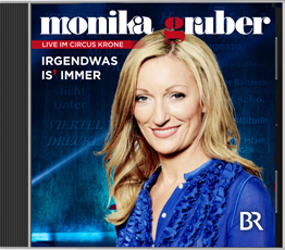 Monika Gruber -Irgendwas is' immer